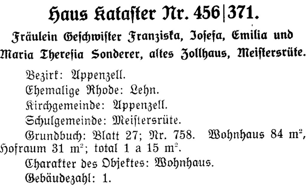Chronik der appenzell-innerrhodischen Liegenschaften. Flügehüsli, Bartshüsli und Rosegärtli